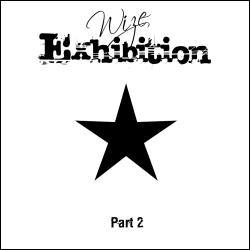 Wize - Exhibition - Part II (Remixes)