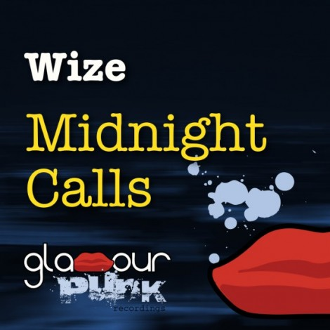 Wize - Midnight Calls