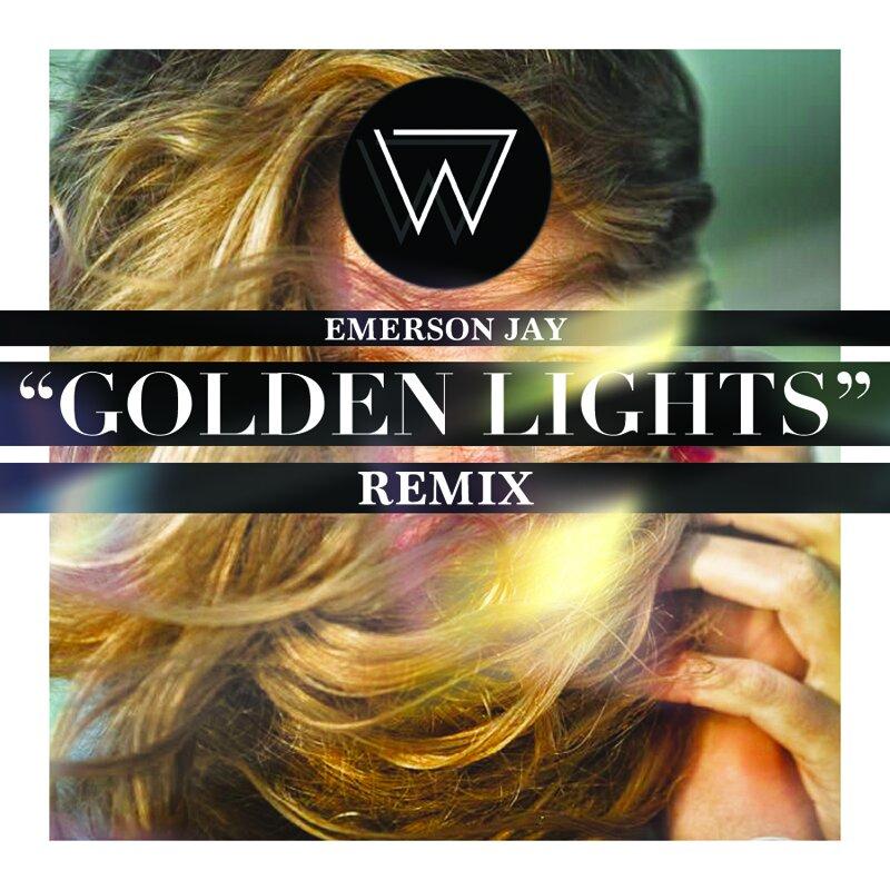 Emerson Jay - Golden Lights (Wize Remix)